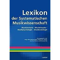 Handbuch der Systematischen Musikwissenschaft: Lexikon der Systematischen Musikwissenschaft