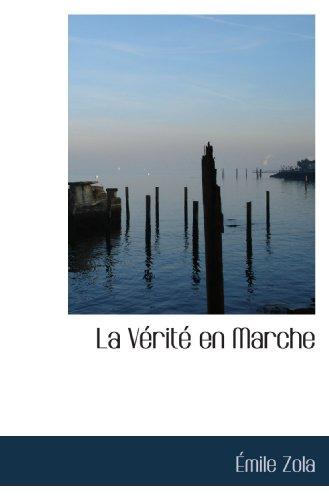 La Vérité en Marche (French Edition)