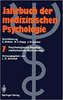 Psychologische Aspekte medizinischer Maßnahmen (Jahrbuch der medizinischen Psychologie)