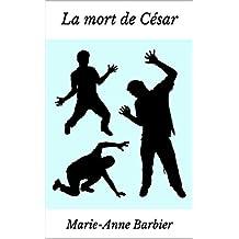 La mort de César (French Edition)