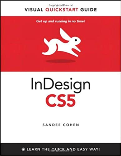 Indesign cs5 for macintosh and windows visual quickstart guide indesign cs5 for macintosh and windows visual quickstart guide 1st edition fandeluxe Images