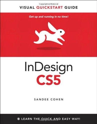 COHEN: INDES CS5 MAC/WIN Q/S GUID_p1 (Visual QuickStart Guide)
