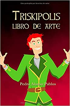 Triskipolis Libro De Arte por Pedro Alonso Pablos epub