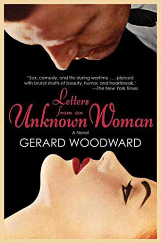 Letters from an Unknown Woman: A Novel (Letter From An Unknown Woman)