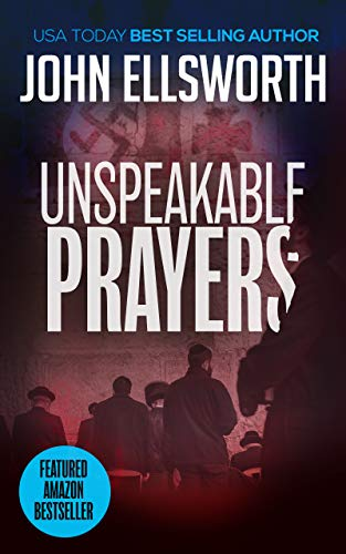 Unspeakable Prayers: A Legal Thriller (Thaddeus Murfee Legal Thriller Series Book 7)