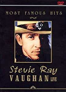 VAUGHAN, STEVIE RAY LIVE - MOST FAMOUS H