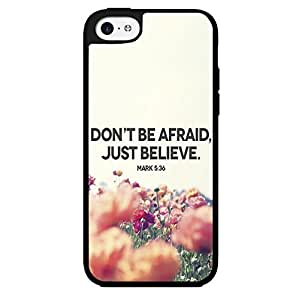 """Bible Verse Mark Chapter 5 Verse 36 """"Don't Be Afraid, Just Believe"""" Hard Snap on Phone Case (iPhone 6 4.7'')"""