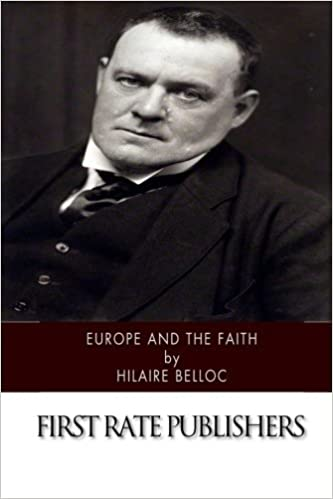 Europe and the Faith by Hilaire Belloc (2015-05-02)