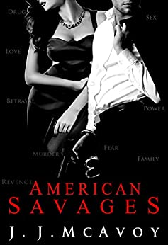 American Savages (Ruthless People series Book 3) by [McAvoy, J.J.]