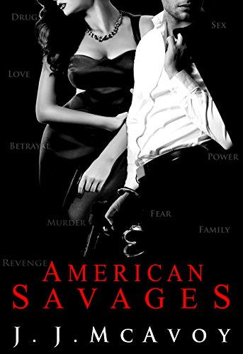 American Savages by J.J. McAvoy