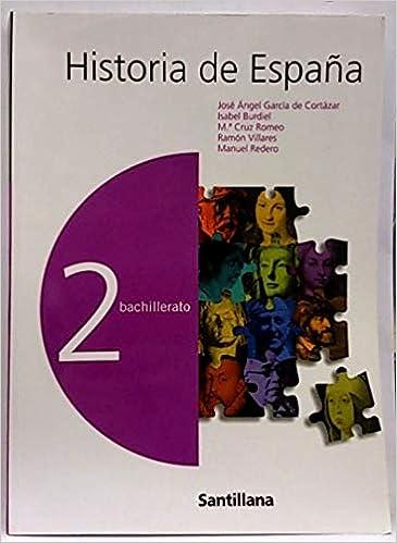 Historia de España, 2 Bachillerato: Amazon.es: García de Cortázar ...