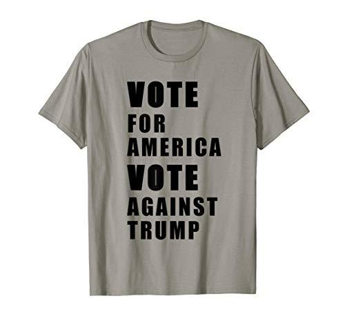 anti trump shirt -vote for america vote against trump - vote T-Shirt