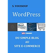 WordPress : du simple blog au site e-commerce (French Edition)
