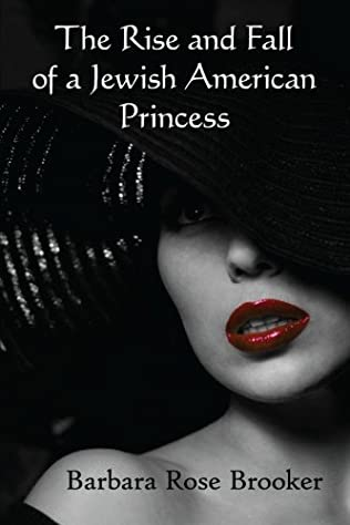 book cover of The Rise and Fall of a Jewish American Princess