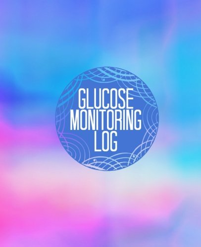 """Glucose Monitoring Log: Blue Glucose Monitoring Log: Type 1 & Type 2 