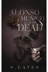 Alonso Munich is Now Dead Paperback