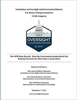 The OPM Data Breach: How the Government Jeopardized Our National