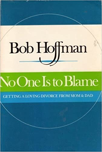 No One Is To Blame - Bob Hoffman
