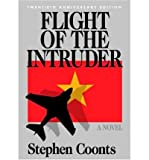 [ Flight of the Intruder (Anniv) [ FLIGHT OF THE INTRUDER (ANNIV) ] By Coonts, Stephen ( Author )Oct-01-2006 Hardcover