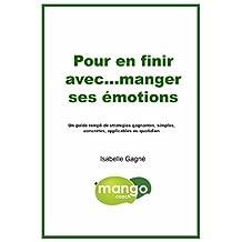 Pour en finir avec...manger ses émotions (French Edition)