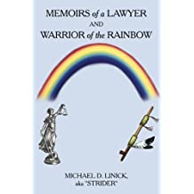 MEMOIRS of a LAWYER AND WARRIOR of the RAINBOW