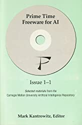 Prime Time Freeware for AI (Selected materials from the Carnegie Mellon University Artificial Intelligence Repository, Issue 1-1)
