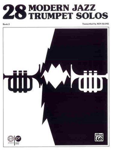 - 28 Modern Jazz Trumpet Solos: Book 2