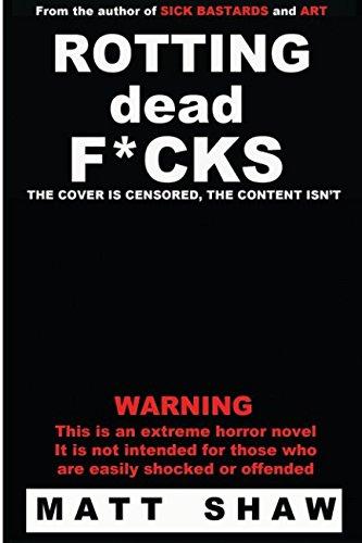 Rotting Dead F*cks