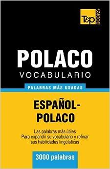 Vocabulario español-polaco - 3000 palabras más usadas (T&P Books)