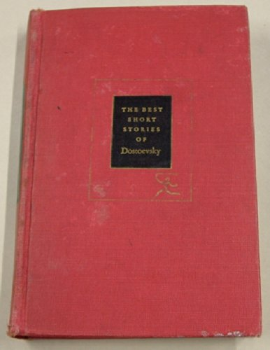 THE BEST SHORT STORIES OF DOSTOEVSKY, Modern Library 293