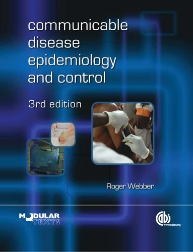 Communicable Disease Epidemiology and Control: A Global...