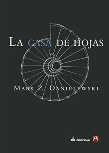 La casa de hojas (Spanish Edition)
