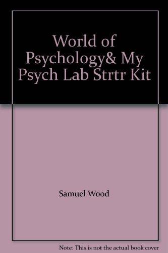 World of Psychology& My Psych Lab Strtr Kit