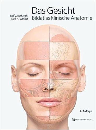 Das Gesicht: Amazon.de: Ralf J. Radlanski, Karl H. Wesker: Bücher