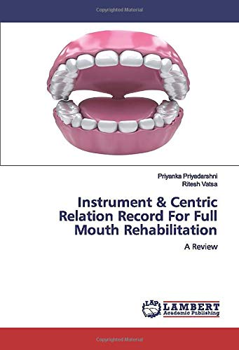 Instrument & Centric Relation Record For Full Mouth