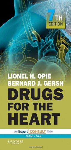 Drugs for the Heart: Expert Consult - Online and Print, 7e