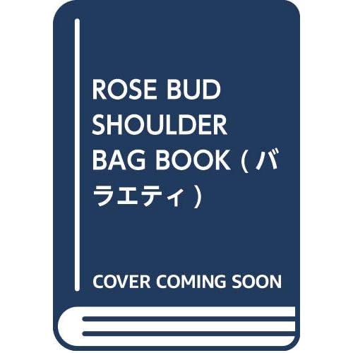 ROSE BUD SHOULDER BAG BOOK 画像 A