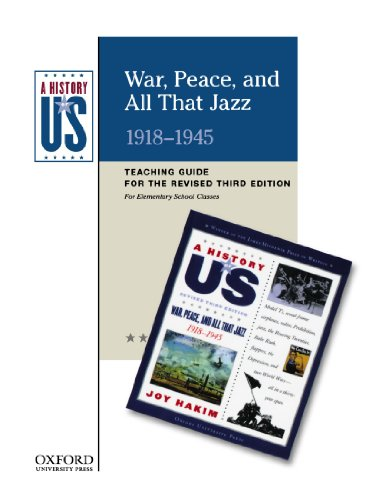War, Peace, and All That Jazz Elementary Grades Teaching Guide, A History of US: Teaching Guide pairs with A History of