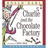 Charlie and The Chocolate Factory CD [Unabridged, Audiobook] Publisher: HarperCollins; Unabridged edition