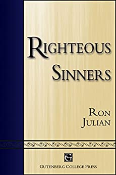 Righteous Sinners by [Julian, Ron]