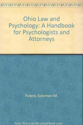 Ohio Law and Psychology: A Handbook for Psychologists and Attorneys
