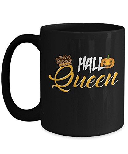 31 Halloween Costume Ideas (Halloween Mugs, Hallo queen 11 oz - 15 oz Ceramic Coffee mugs, Tea cups - Funny Gift for girlfriend, wife, mother, daughter, grandmother, grandma on Halloween day, October 31)