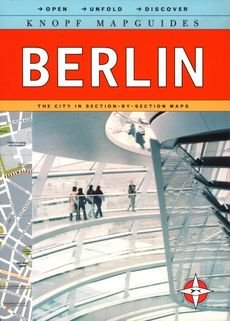 [(Knopf Mapguide Berlin)] [By (author) Knopf Guides] published on (May, 2012)