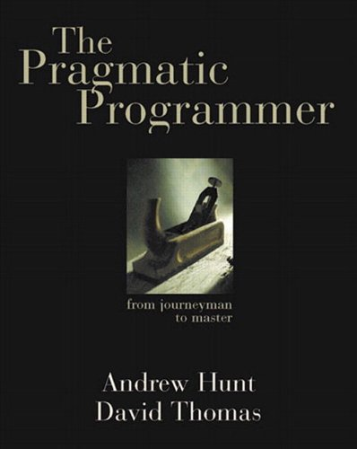 The Pragmatic Programmer: From Journeyman to Master (Best Java Development Environment)