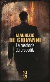 La méthode du crocodile, De Giovanni, Maurizio