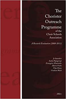 Book The Chorister Outreach Programme of the Choir Schools Association: A Research Evaluation (2008-2011)