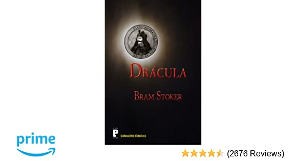 Drácula (Spanish Edition): Bram Stoker: 9781466482951 ...