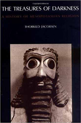 The Treasures of Darkness: A History of Mesopotamian Religion by Thorkild Jacobsen (1978-09-10)