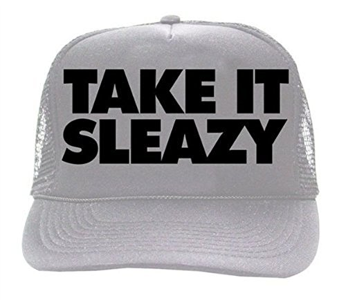 Workaholics Take It Sleazy Silver Trucker Hat]()