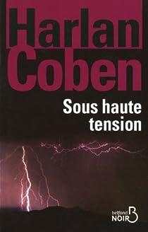 Sous haute tension par Coben